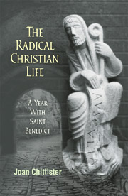 The Radical Christian Life by Joan Chittister