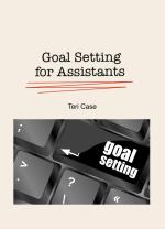 SMART Goal Setting Assistants Teri Case
