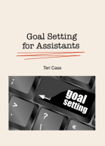 SMART Goal Setting Assistants Teri Case