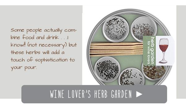 Wine Lover's Herb Garden