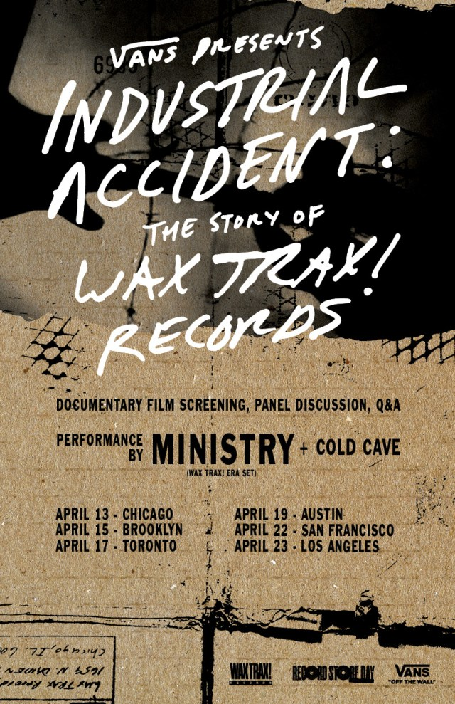 Industrial Accident: The Story of Wax Trax! Records' live poster