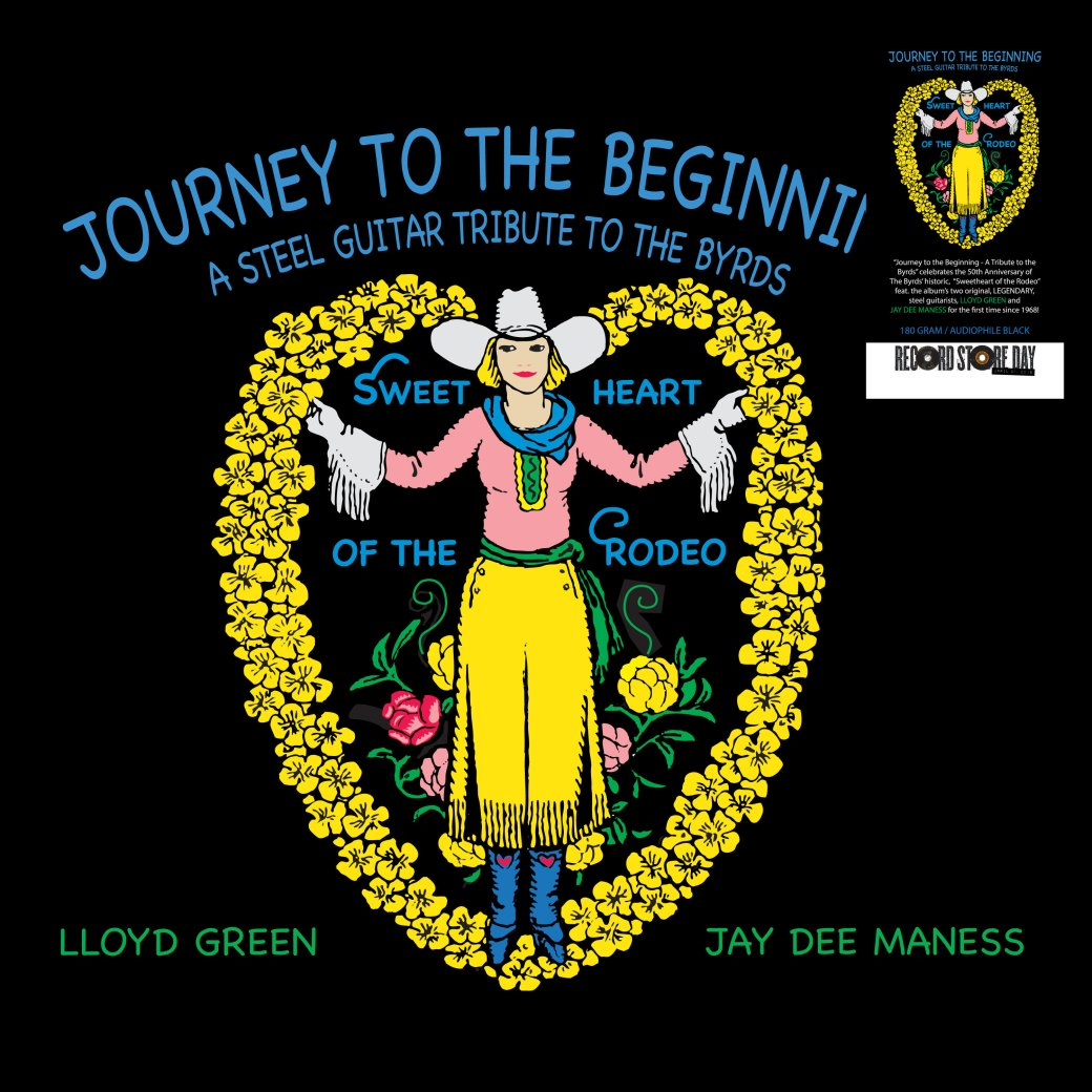 """Journey to the Beginning - A Tribute to the Byrds"" by Lloyd Green and Jay Dee Maness"