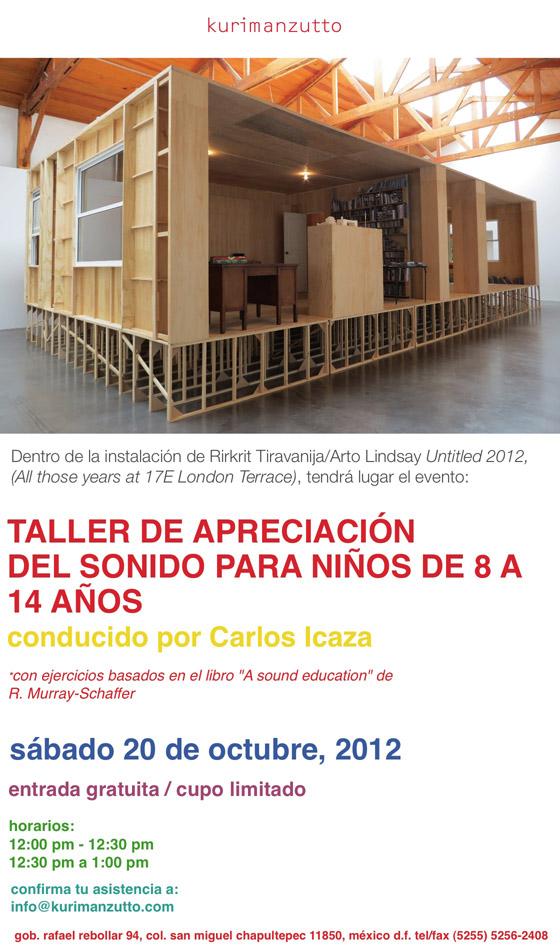 Taller de apreciación del sonido para niños conducido por Carlos Icaza/ sábado 20 de octubre, 2012