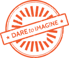 Dare to Imagine