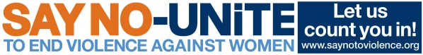 Say No - UNiTE to End Violence Against Women