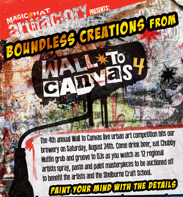 Boundless Creations From Wall to Canvas - The 4th annual Wall to Canvas live urban art competition hits our brewery on Saturday, August 24th.