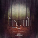 TRUTH EVIL IN THE WOODS EP