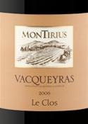 Montirius Vacqueyras Le Clos 2006