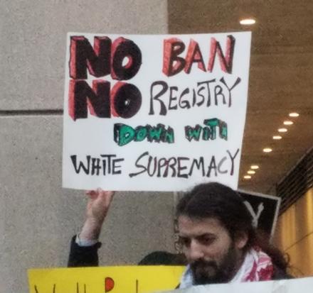 No Ban, No Registry, No White Supremacy