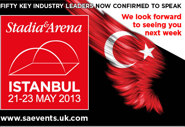 Stadia & Arena Istanbul 50 top industry leaders now confirmed to speak