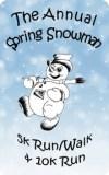 The Annual Spring Snowman 5K/10K