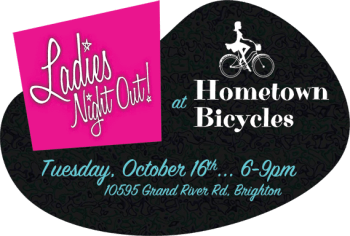 Hometown Bicycles 2018 Ladies Night Out on October 16th