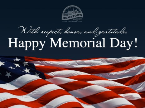 Happy Memorial Day from Hometown Bicycles