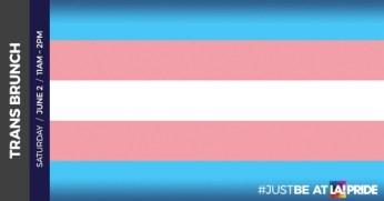Trans Brunch - LA Pride Week 2018 - Invite Only