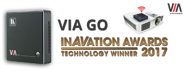 Kramer wins 2017 InAVation award at ISE for VIA GO Wireless Presentation Solution