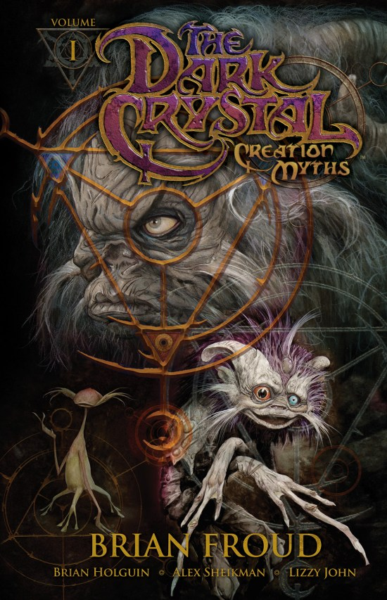 Jim Henson's The Dark Crystal: Creation Myths Vol. 1 TP Cover by Brian Froud