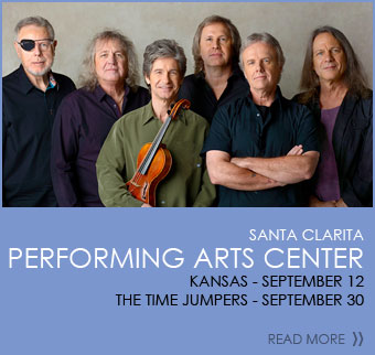 Santa Clarita Performing Arts Center: Kansas-September 12. The Time Jumpers-September 30. Click to read more.