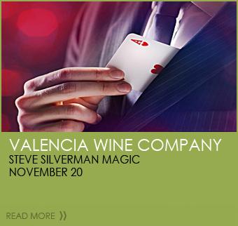 Valencia Wine Company  Steve Silverman Magic  November 20