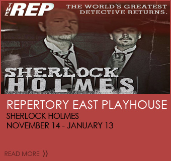 Repertory East Playhouse Sherlock Holmes  November 14-December 13