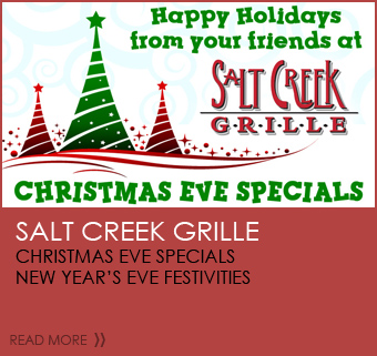 Salt Creek Grille Christmas Eve Specials New Year's Eve Festivities
