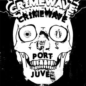 Port Juvee Crimewave cover