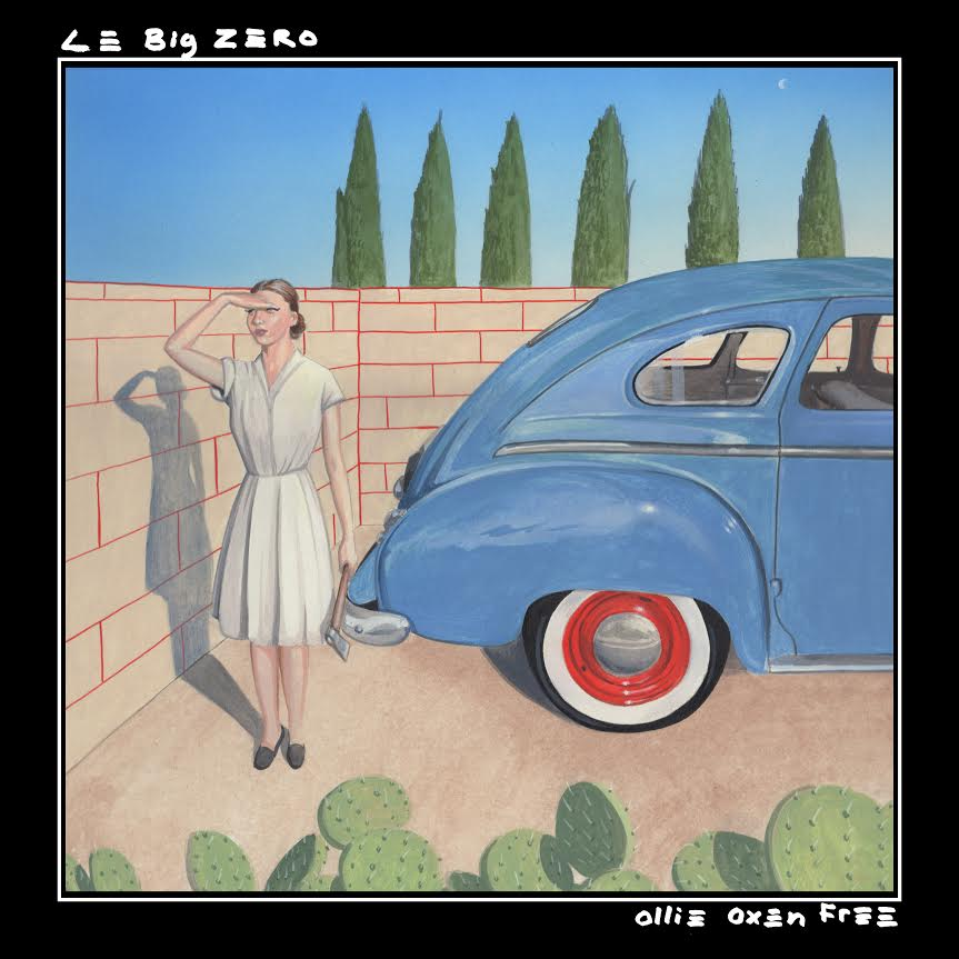 Le Big Zero Ollie Oxen Free cover artwork