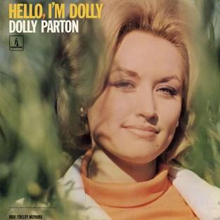 Dolly Parton: 'Hello, I'm Dolly'