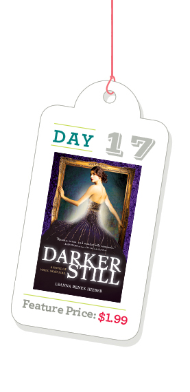 Darker Still: A Novel of Magic Most Foul by Leanna Renee Hieber