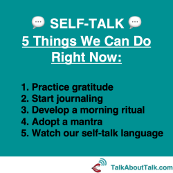 Self-talk: 5 things we can do right now