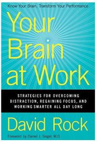 Your Brain at Work - David Rock