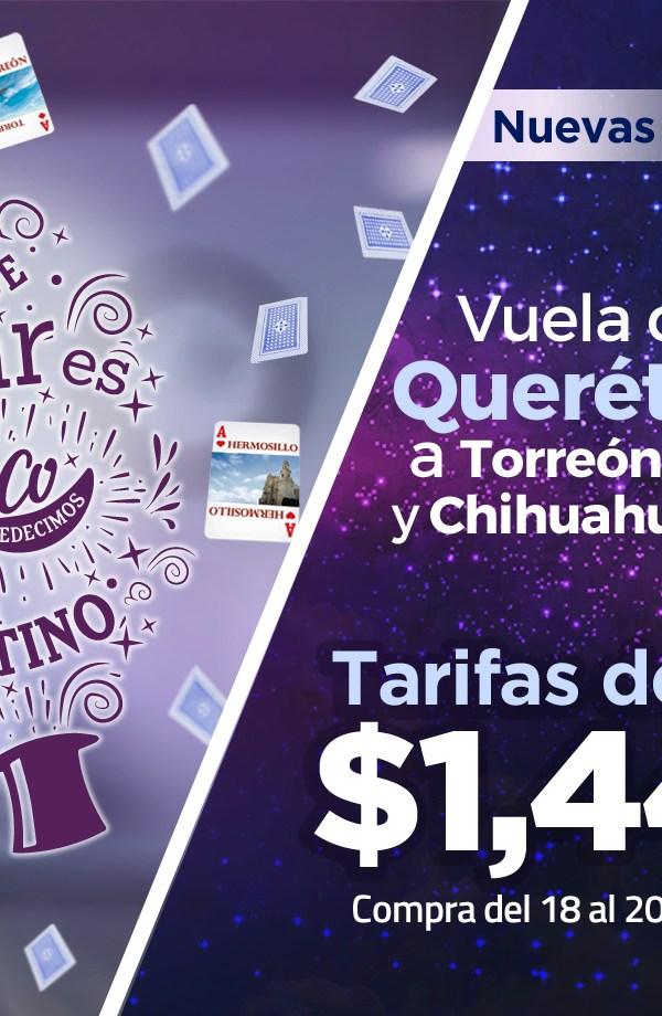 Nuevas rutas de            Querétaro, desde $1,449