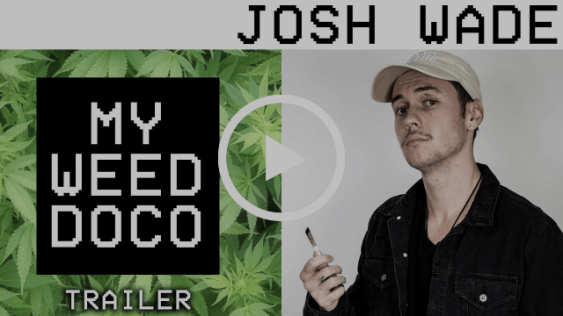 MY WEED DOCUMENTARY | Josh Wade (OFFICIAL TRAILER)