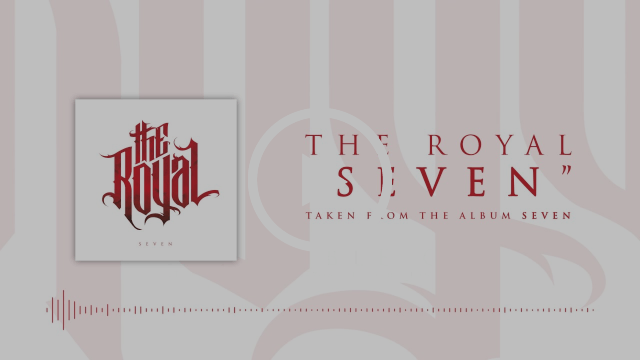 The Royal - Seven                                               (Official Audio Stream)