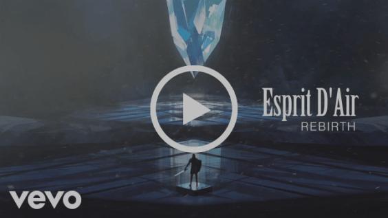 Esprit D'Air - Rebirth