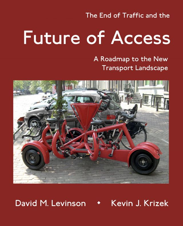 The End of Traffic and the Future of Access: A Roadmap to the New Transport Landscape