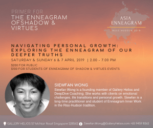 Navigating Personal Growth with Enneagram with Siewfan Wong April 2019 Singapore