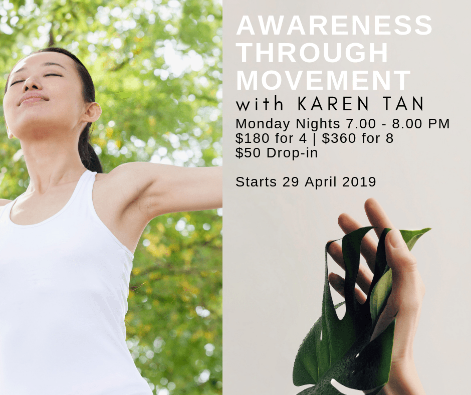 Awareness Through Movement with Karen Tan