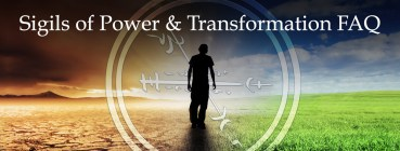 Sigils of Power and Transformation FAQ