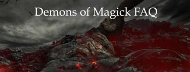 Demons of Magick FAQ