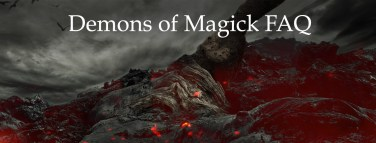 Demons of Magick FAQ