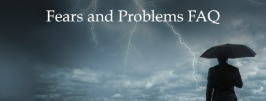 Fears and Problems FAQ