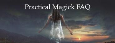 Practical Magick FAQ