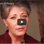 The Importance of Rituals
