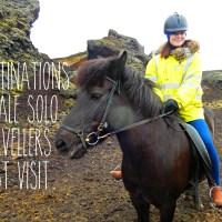 5 safe destinations all solo female travellers should visit