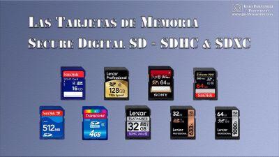 Las Tarjetas SD - SDHC y SDXC