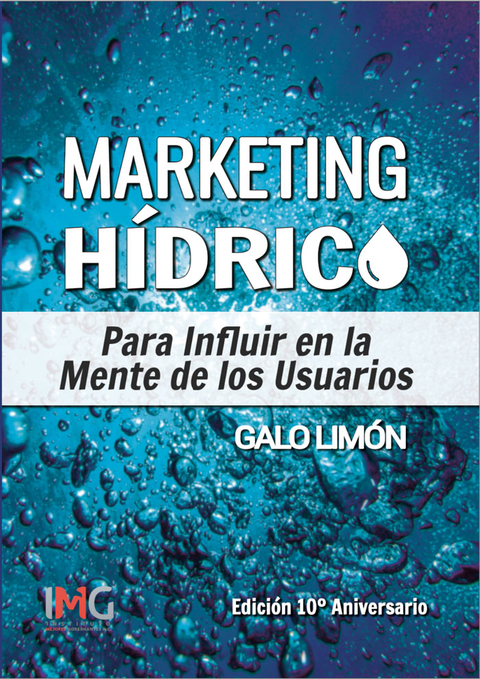 Libro Marketing Hidrico Para influir en la mente de los usuarios de Galo Limón