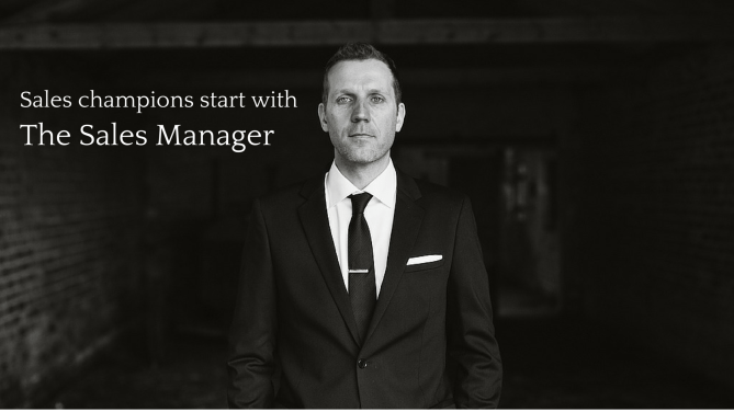 Sales Champions Start with the Sales Manager