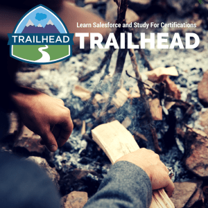 Get Salesforce certified with Salesforce Trailhead