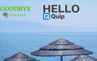 Goodbye Evernote, Hello Quip