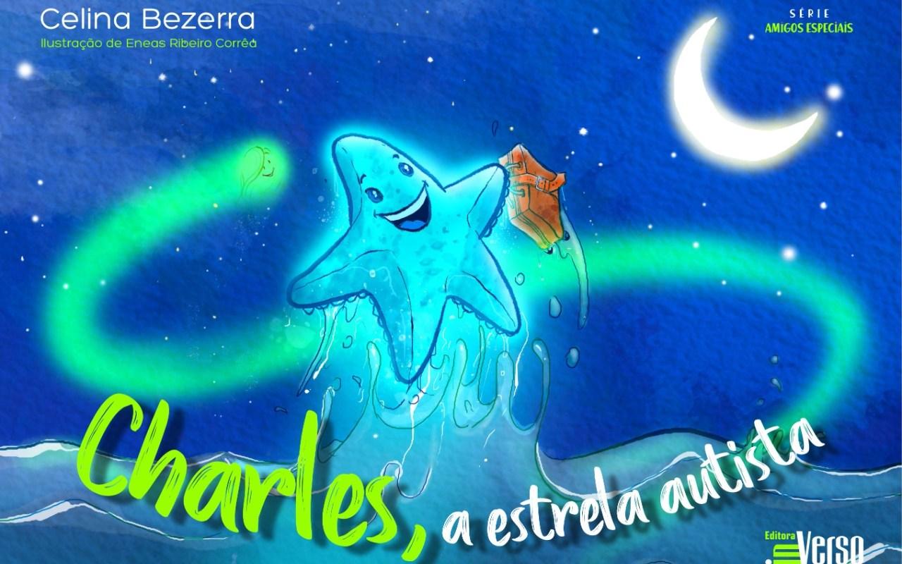 Livro Charles - a estrela autista, de Celina Bezerra. Foto: divulgação